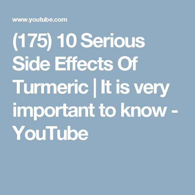 (175) 10 Serious Side Effects Of Turmeric | It is very important to know - YouTube
