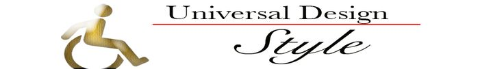 Universal Design Style - Bringing Together Universal Design and StyleUniversal Design Style
