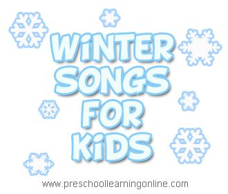 Preschool songs for kids, circle time songs and winter songs for kids to learn and have fun! #wintersongs #kidssongs   http://www.preschoollearningonline.com/preschool-songs/winter-songs.html