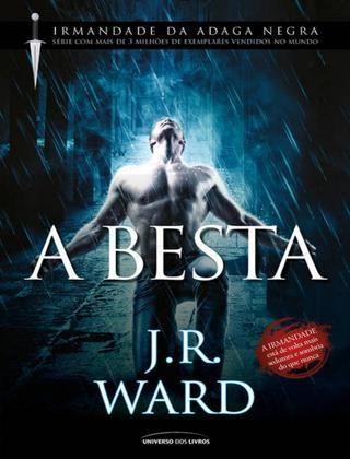 A Besta vol. 14 - J. R. Ward  Série Irmandade da Adaga Negra