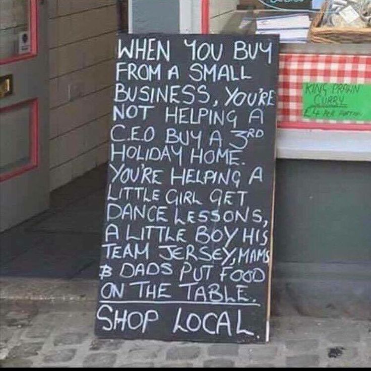 When you shop local you help people's..