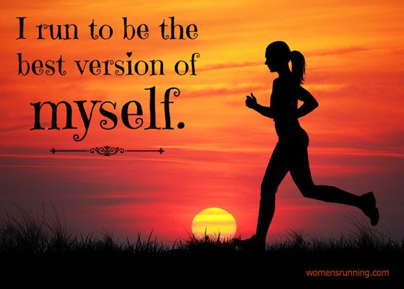 I run to be the best version of me: