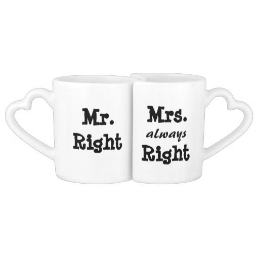 12 best Mr right & mrs ALWAYS right images on Pinterest
