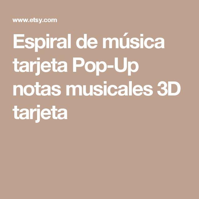 Espiral de música tarjeta Pop-Up notas musicales 3D tarjeta