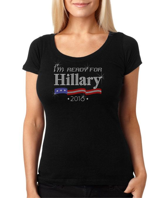 bling rhinestone ''I'm Ready For Hillary by CrystalTrendsDesigns