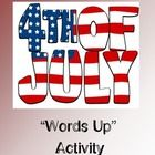 Words Up to celebrate Fourth of July!  Terms such as freedom, colonist, America and more are reviewed.