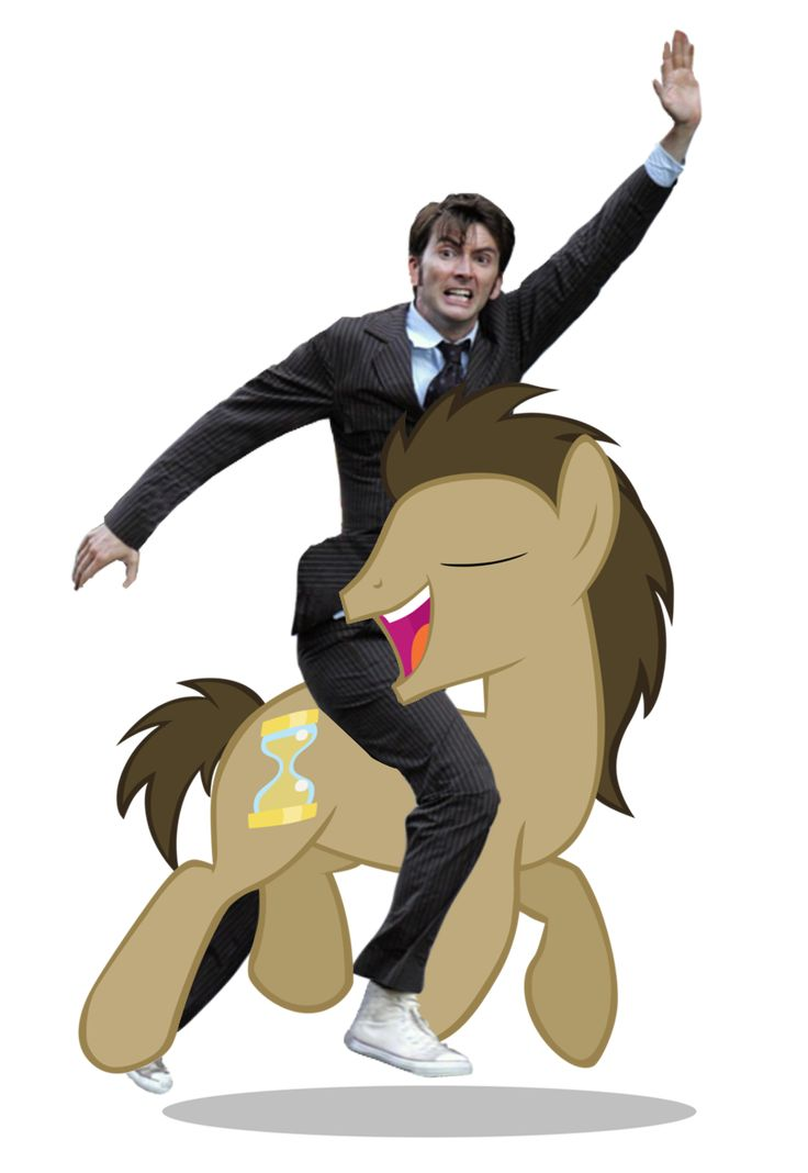 David Tennant on Doctor Whooves. Your argument is invalid.