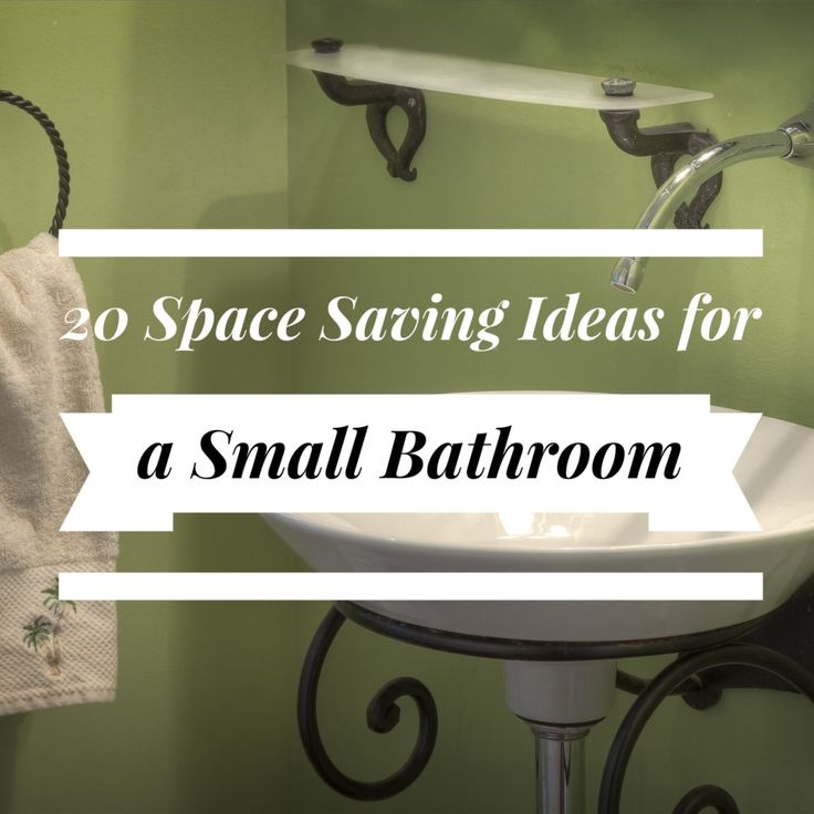 20 space saving ideas for a small bathroom tips from professional