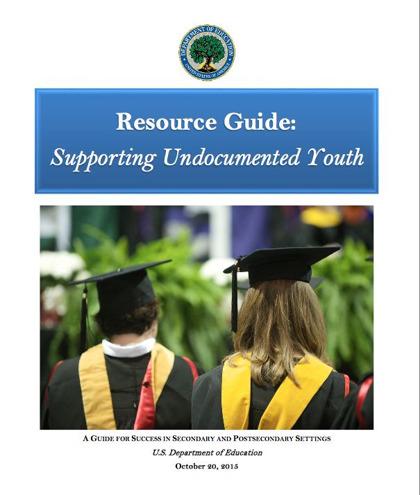Resource Guide On Supporting Undocumented Students In High School And  College