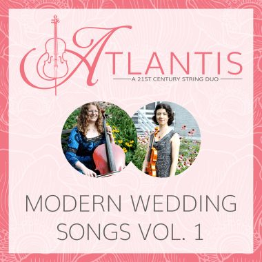 Instrumental violin + cello covers of 10 modern wedding ceremony songs!