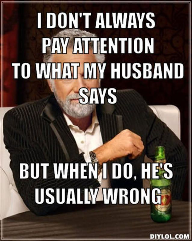 Best 25 Husband Meme Ideas On Pinterest Funny Husband