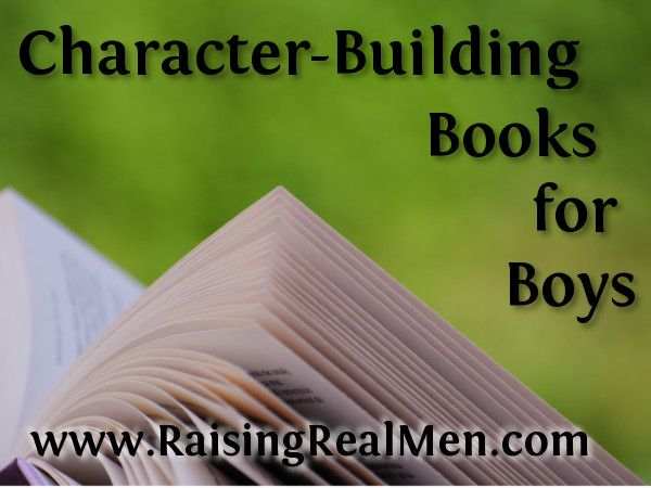 Our favorite books for boys - from the parents of SIX of them! ~ Hal & Melanie Young, authors of Raising Real Men. Get Raising Real Men free with purchase of the Ultimate Homemaking Bundle this weekend: http://www.raisingrealmen.com/2014/04/an-amazing-offer-from-us/