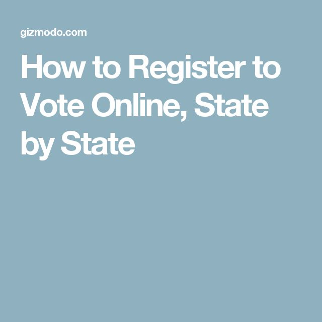 How to Register to Vote Online, State by State