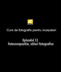 Al unsprezecelea episod din Cursul de introducere in fotografie realizat de nikonisti.ro impreuna cu Radu Grozescu.