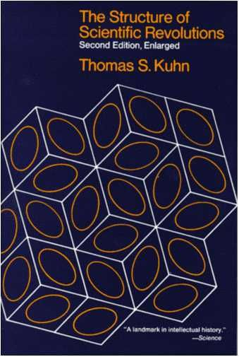 Thomas Kuhn - The Structure of Scientific Revolutions