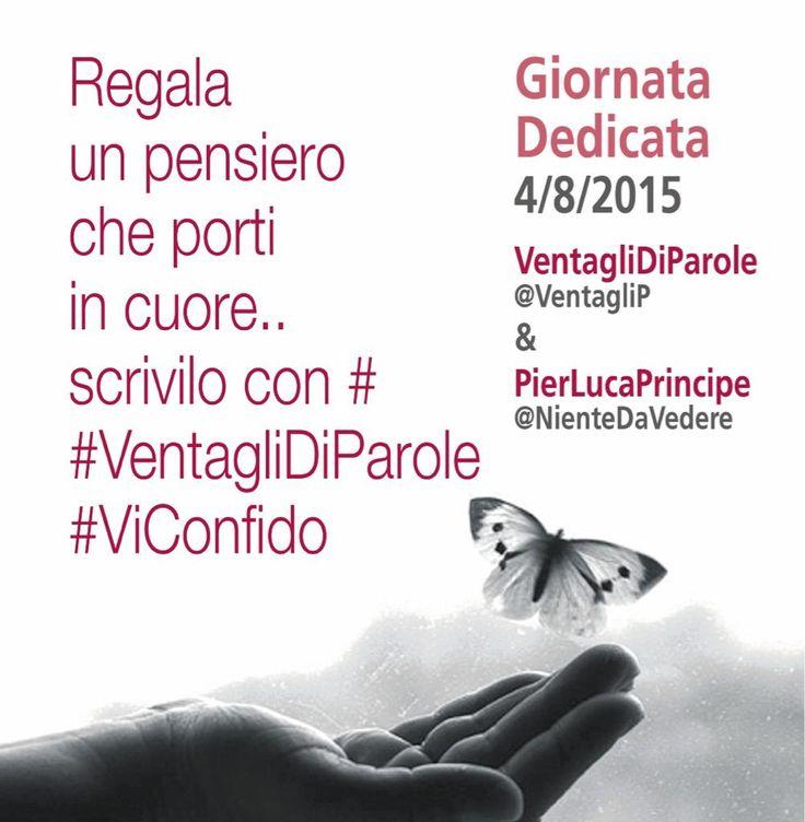 4 agosto 2015  #ViConfido e #VentagliDiParole