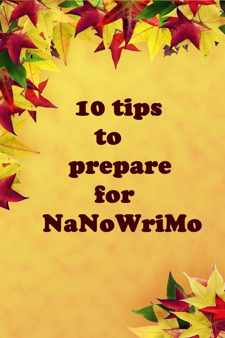 10 tips to prepare for NaNoWriMo | Sandra Gerth