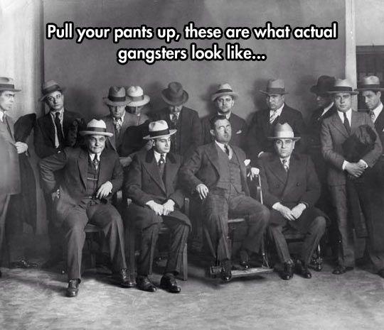 Real Gangsters Look Like Gentlemen