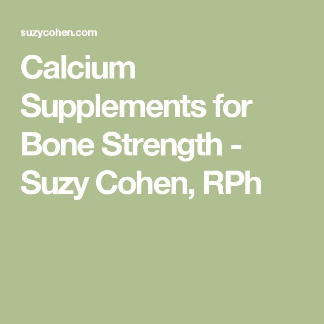 Calcium Supplements for Bone Strength - Suzy Cohen, RPh