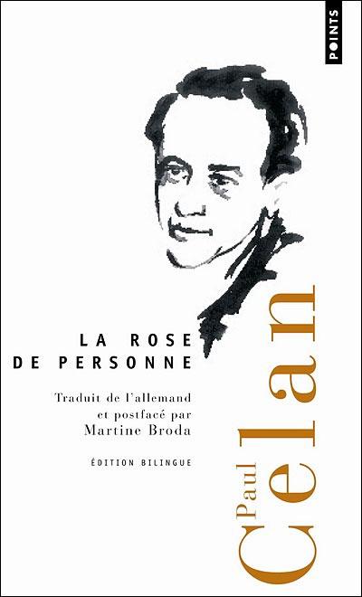 La rose de personne. Paul Celan