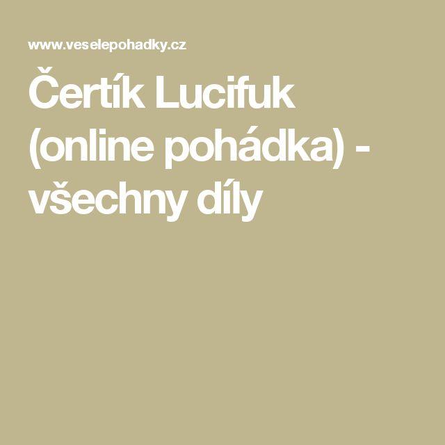 Čertík Lucifuk (online pohádka) - všechny díly