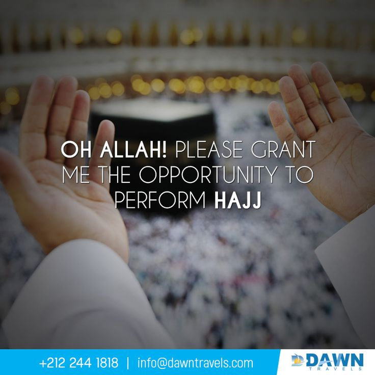 Oh Allah! Please Grant Me The Opportunity to Perform Hajj.  #Hajj #Muslim #USA