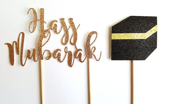 Check out this item in my Etsy shop https://www.etsy.com/ca/listing/527333748/hajj-mubarak-and-kaaba-cake-topper