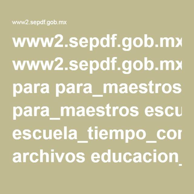 www2.sepdf.gob.mx para para_maestros escuela_tiempo_completo archivos educacion_fisica-PETCDF.pdf