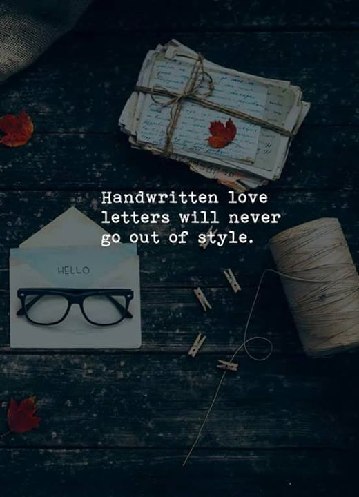 Handwritten love letters will never go out of style.