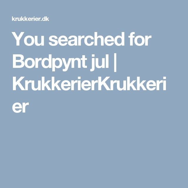 You searched for Bordpynt jul | KrukkerierKrukkerier
