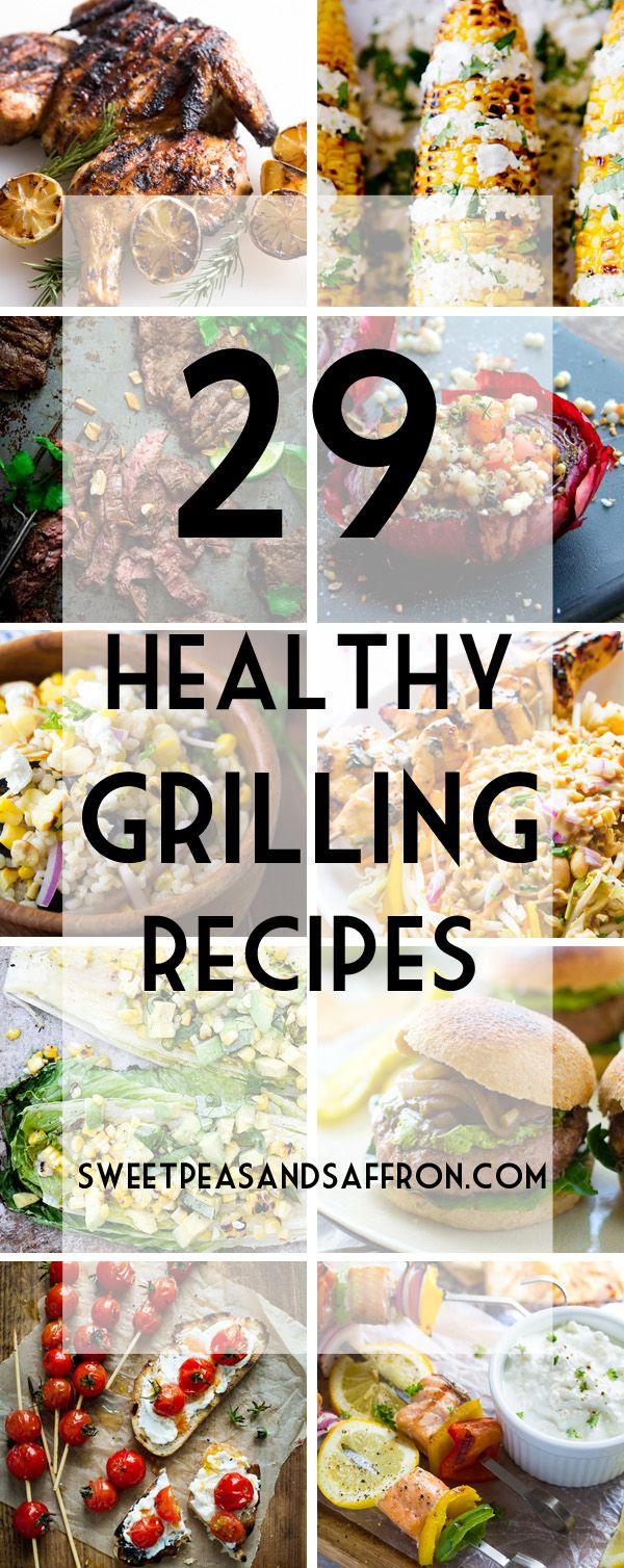 29 Healthy Grilling Recipes | sweetpeasandsaffron.com @ sweetpeasaffron