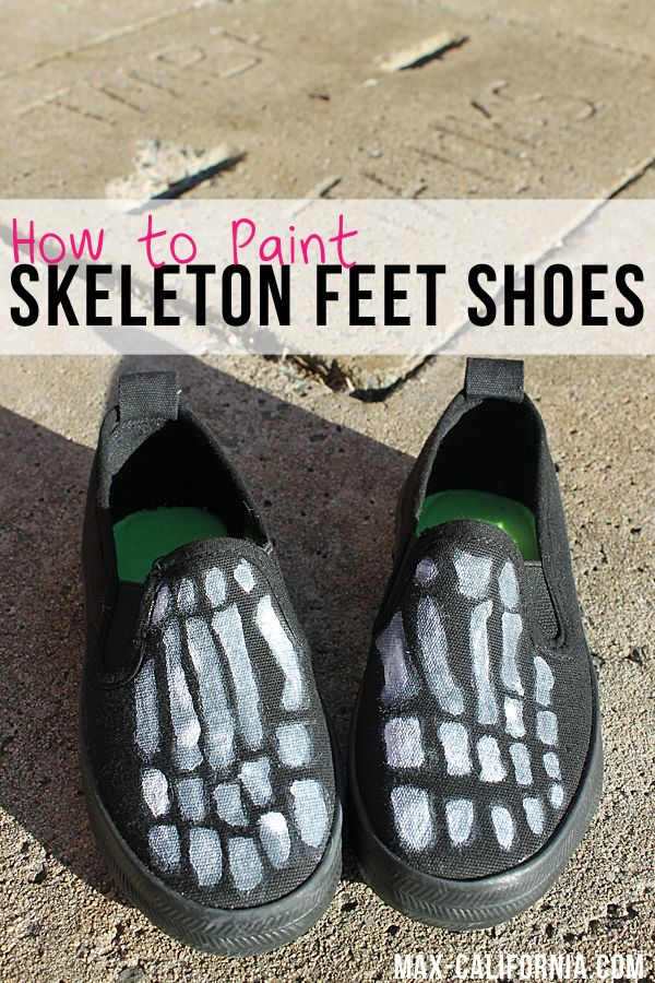 Max California: How to paint skeleton feet shoes