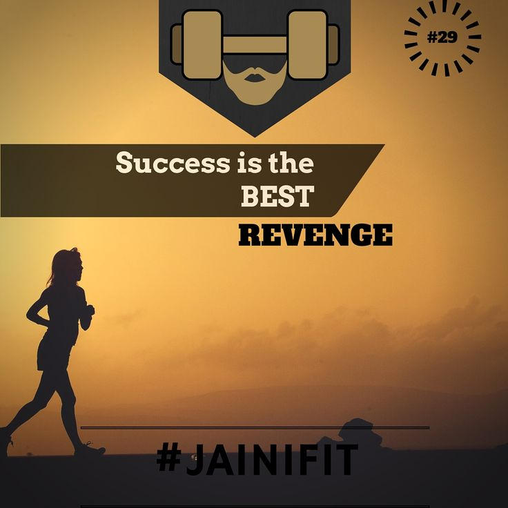 """""""Success is the best revenge"""" #jainifit #motivationalquotes #29 #mcm #wcw #fitfam #fitspo #fitness #gymtime #gainz #workout #getstrong #getfit #justdoit #bodybuilding #gym #cardio #ripped #beachbody #shredded #abs #sixpacks #muscle #wod #aesthetic #healthy #cleaneating #organic #foodporn #commitment"""