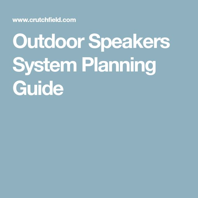 Outdoor Speakers System Planning Guide