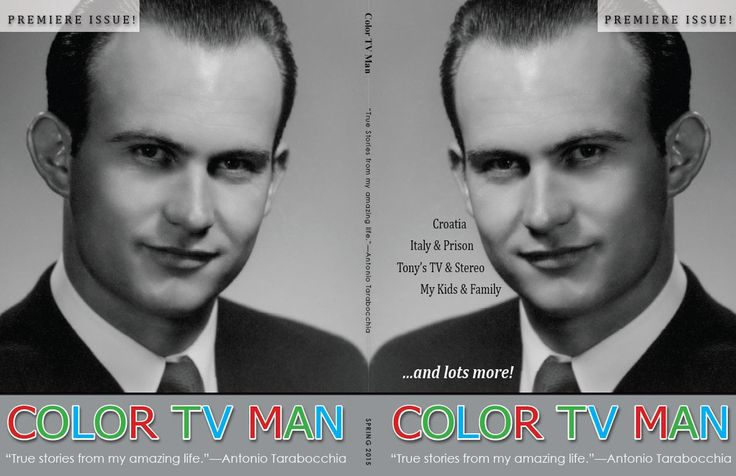 """Cover from the book """"Color TV Man: True Stories from my amazing life."""" Available at blurb.ca"""