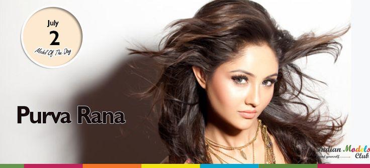 #model of the Day Purva Rana  www.indianmodelsclub.com