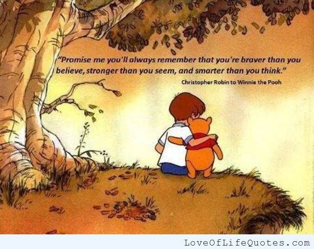 Christopher Robin quote on bravery, strength, and intelligence - http://www.loveoflifequotes.com/life/christopher-robin-quote-on-bravery-strength-and-intelligence/