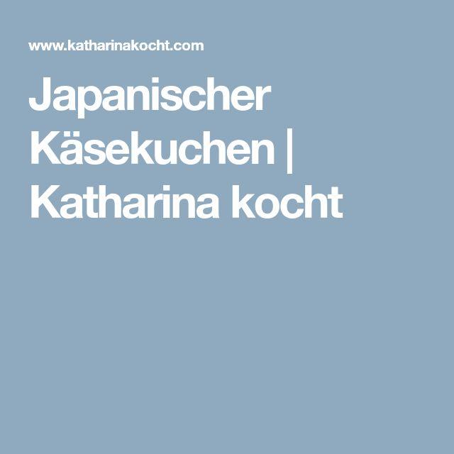Japanischer Käsekuchen | Katharina kocht