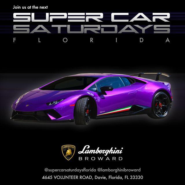 Supercar Saturdays Florida Lamborghini Broward Car Show Pro Car Show Car Super Cars