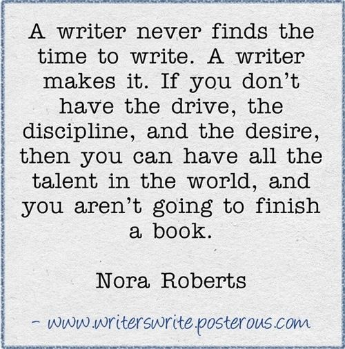 Nora Roberts on writing - This is true about everything