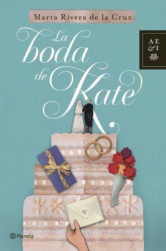 La boda de Kate / Marta Rivera de la Cruz