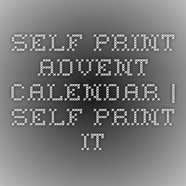 Self print advent calendar | Self Print It
