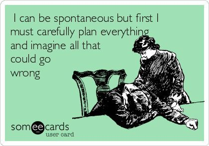 """I would not say """"imagine"""", I would say """"plan for everything that could go wrong."""""""