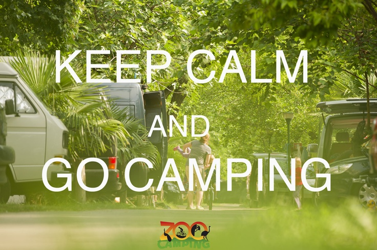 Keep Calm and Go Camping in Arco!