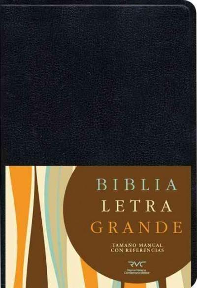 Biblia letra grande / Holy Bible: Reina Valera Contemporanea, Imitacion piel, negro, tamano manual con referencia...