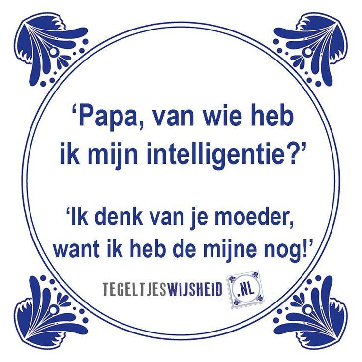 papa van wie heb ik mijn intelligentie? Een leuk cadeautje nodig? op…