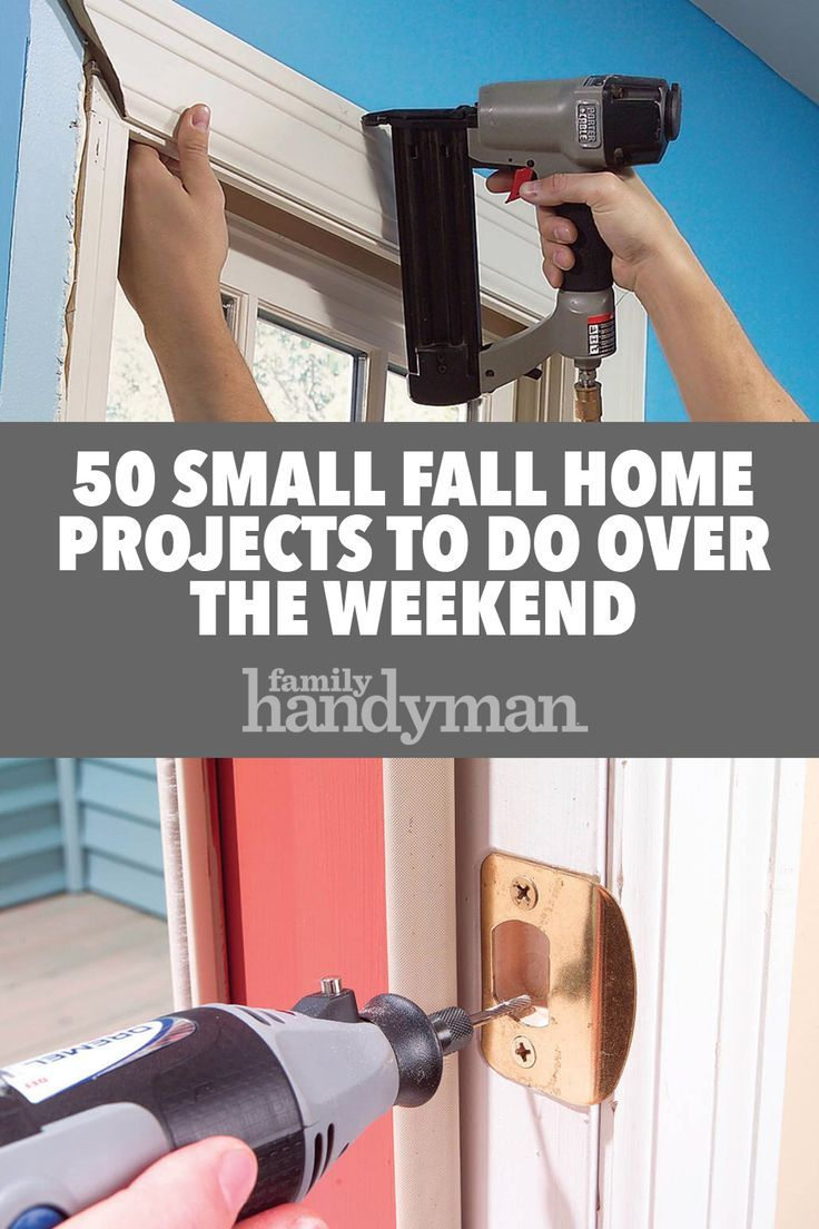 50 Small Fall Home Projects To Do Over The Weekend Home Projects Autumn Home Home Improvement Projects