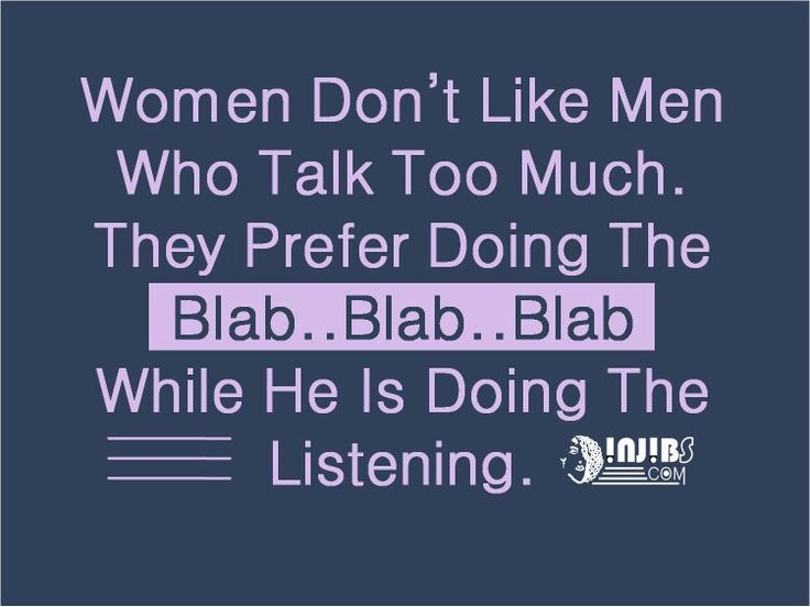 Quotes On Talking Too Much: Injibs Quotes #relationship WOMEN DON'T LIKE MEN WHO TALK