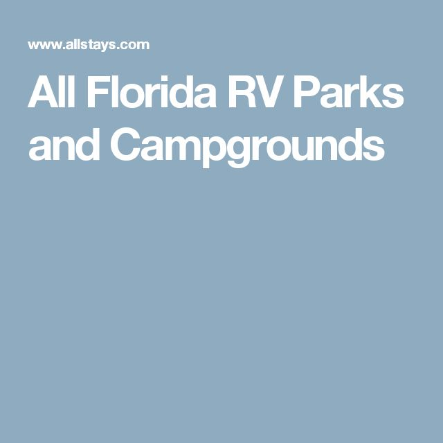 All Florida RV Parks and Campgrounds