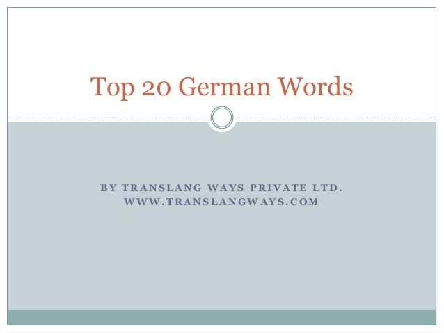 Top 20 German Words. #translation #translationservices #translationservicesinindia #translationservicesinbangalore